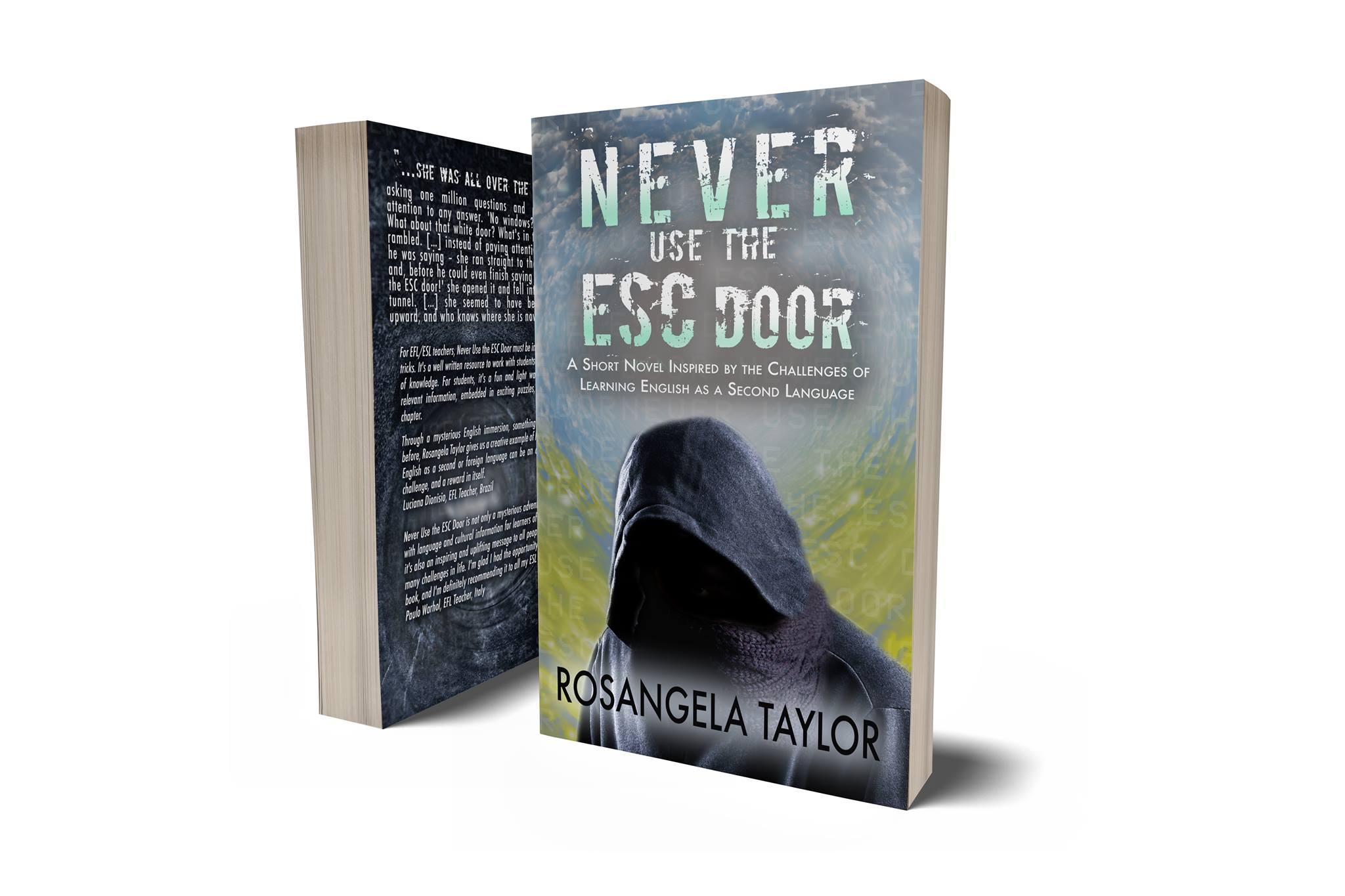 Never Use the ESC Door by Rosangela C. Taylor - ESL - Educational Novella